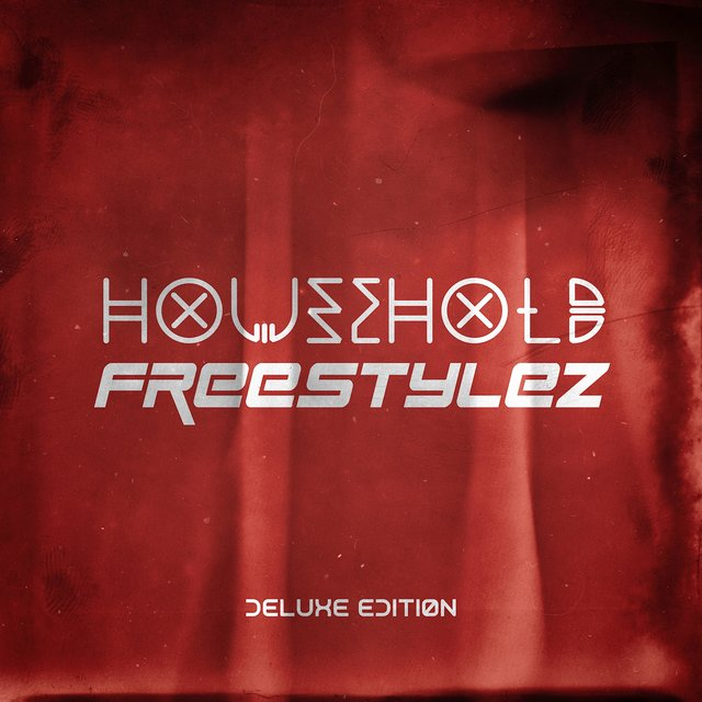 Household Freestylez (Deluxe Edition)