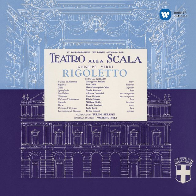 Verdi: Rigoletto (1955 - Serafin) - Callas Remastered