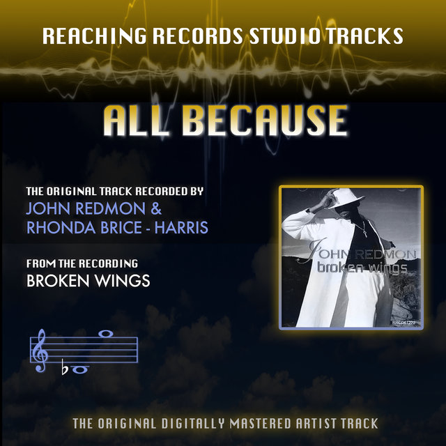 All Because (Reaching Records Studio Tracks)