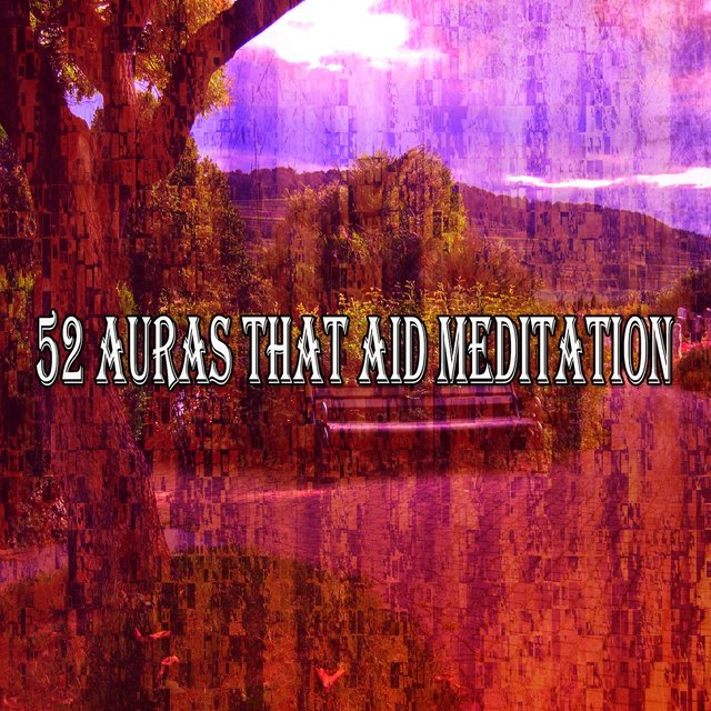 52 Auras That Aid Meditation