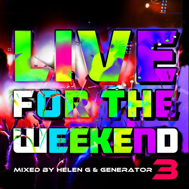 Live For The Weekend 03
