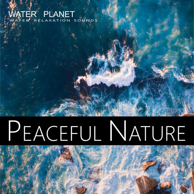 Water Planet - Water Relaxation Sounds