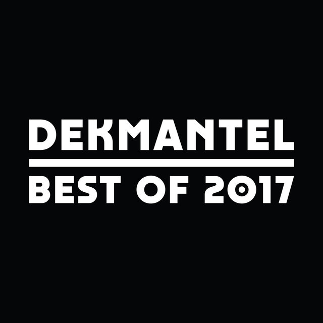 Dekmantel - Best Of 2017