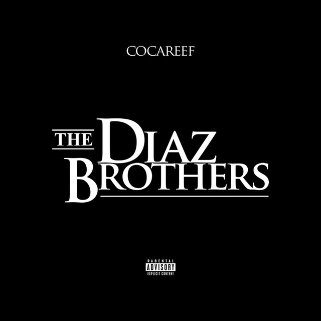The Diaz Brother's