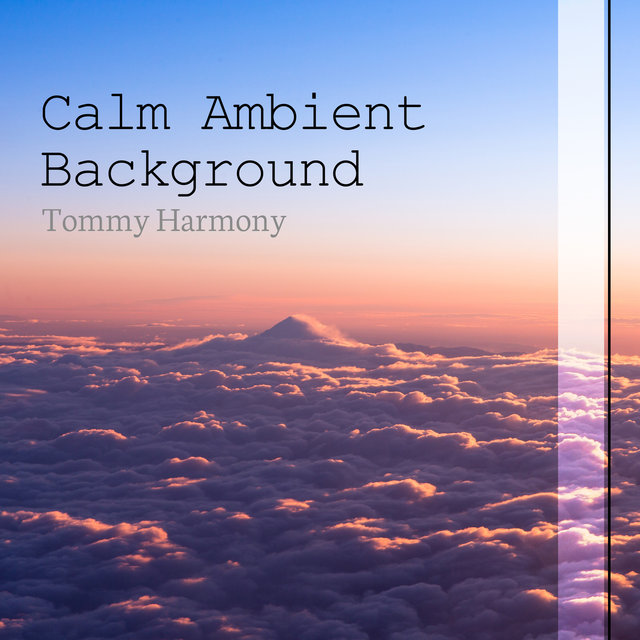 Calm Ambient Background