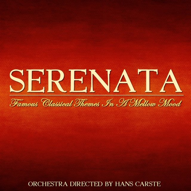 Serenata Famous Classical Themes in a Mellow Mood