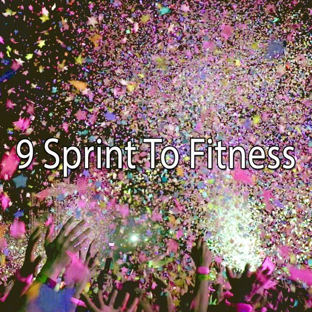 9 Sprint to Fitness