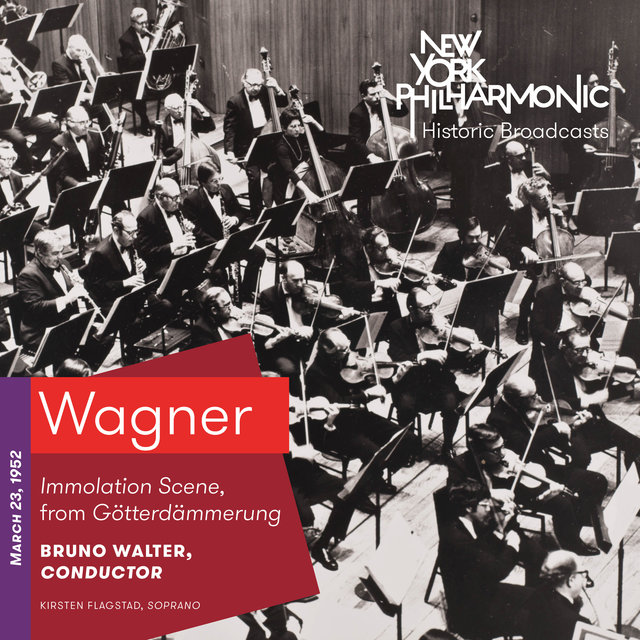 Wagner: Immolation Scene from from Götterdämmerung (Recorded 1952)