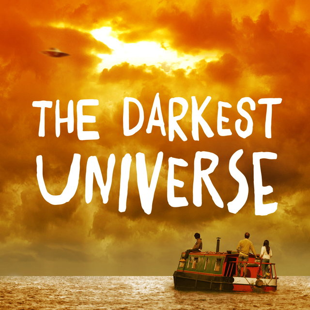 The Darkest Universe (Original Motion Picture Soundtrack)