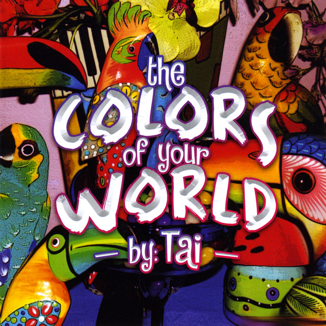 The Colors Of Your World