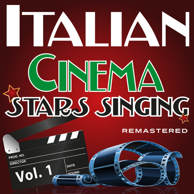 Italian Cinema Stars Singing Vol. 1 (Remastered)