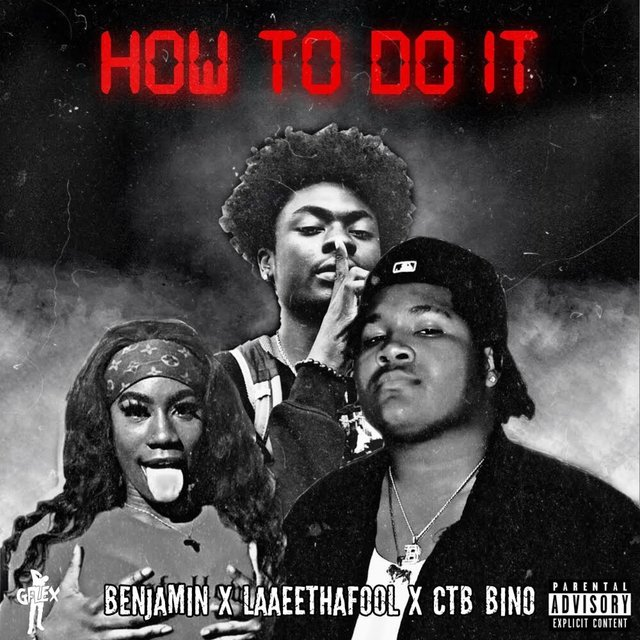 How to Do It (feat. Laaeethafool & CTB Bino)