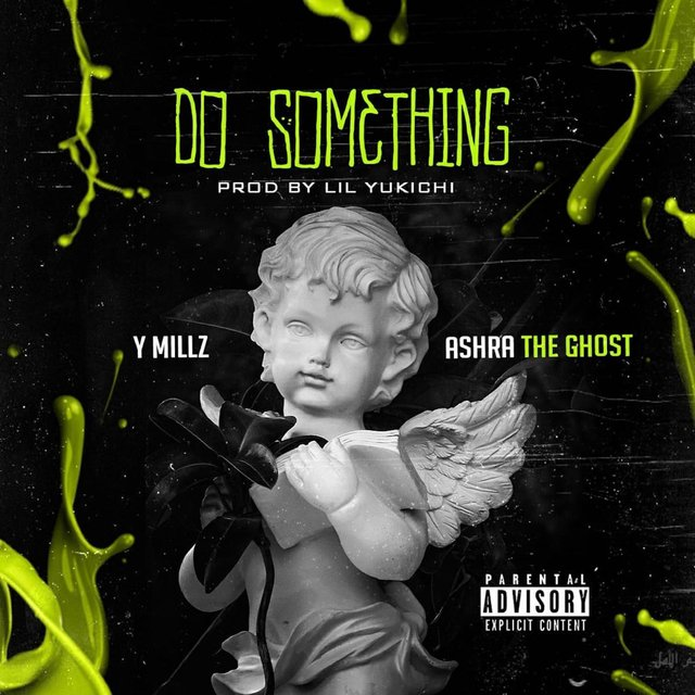 Do Something (feat. Ashra the Ghost)