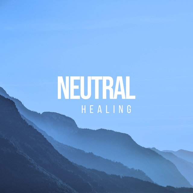 # 1 Album: Neutral Healing