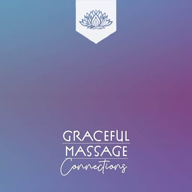 Graceful Massage Connections