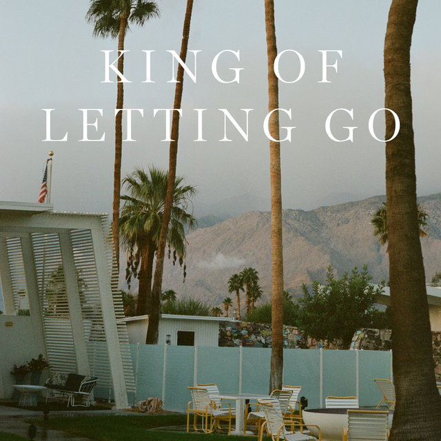 King Of Letting Go