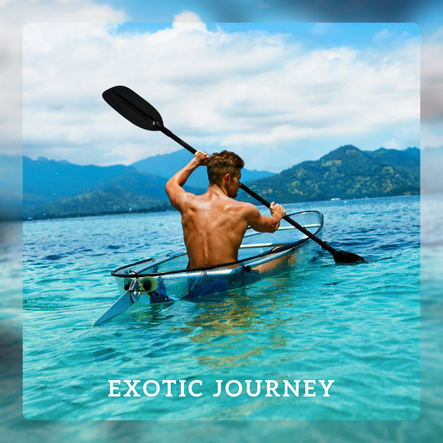 Exotic Journey - Jungle Natural Sounds for Relaxation, Yoga, Sleep, Reading