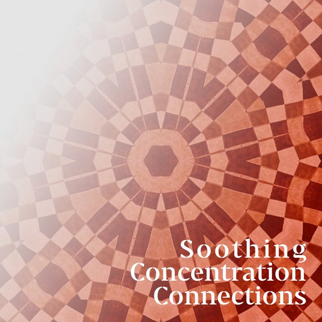 Soothing Concentration Connections