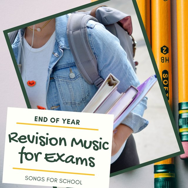Revision Music for Exams - End of Year Songs for School