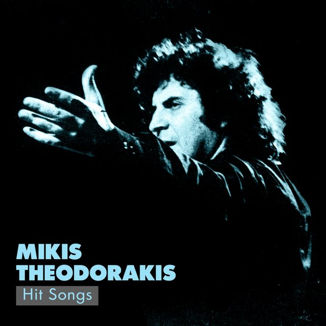 Mikis Theodorakis Hit Songs