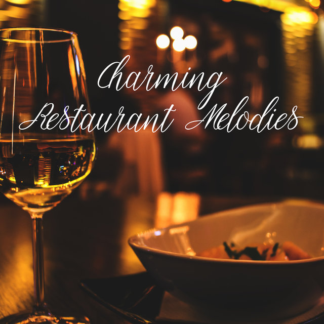 Charming Restaurant Melodies: Jazz Arrangements for Meals, Jazz Atmosphere for Restaurant, Morning Breakfast, Dinner, Lunch Time