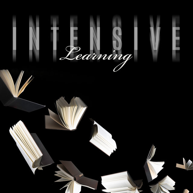 Intensive Learning – New Age Music for Deep Concentration, Focus Control, Improve Memory