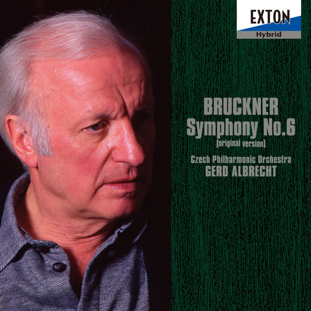 Bruckner: Symphony No. 6 (Original Version)