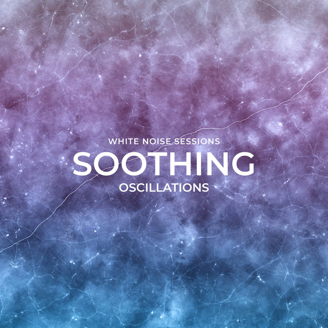 Soothing Oscillations
