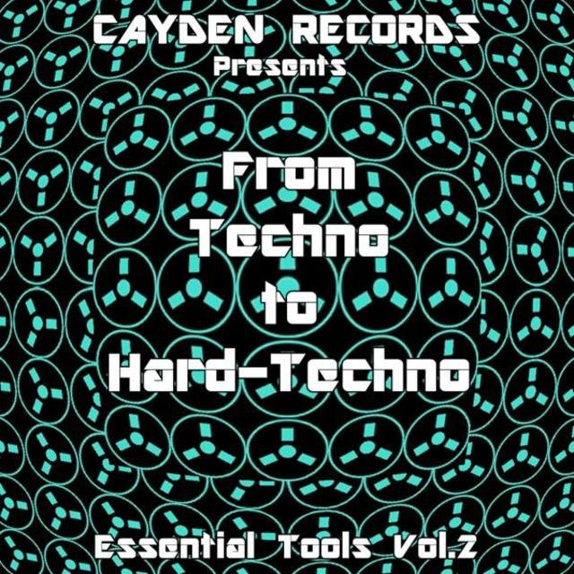 From Techno to Hard-Techno - Essential Tools, Vol. 2