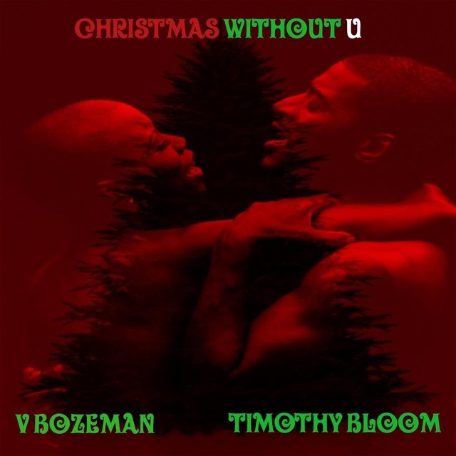 Christmas Without U (feat. V. Bozeman)- Single