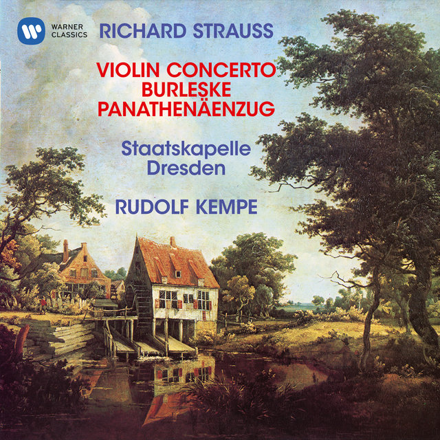 Strauss, R: Violin Concerto, Op. 8, Burleske for Piano and Orchestra & Panathenäenzug, Op. 74
