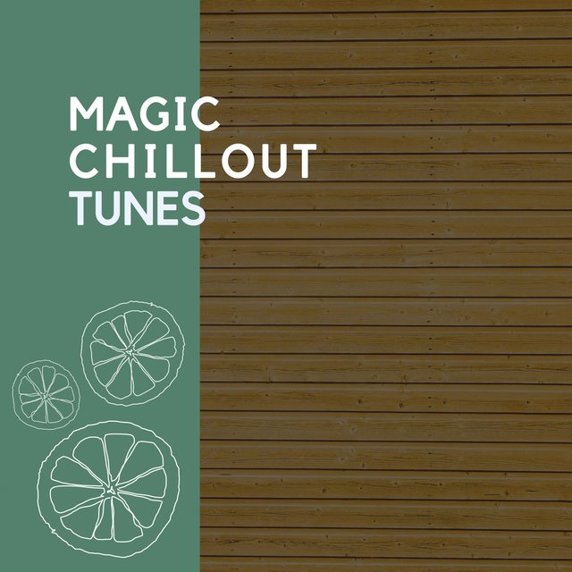2020 Magic Chillout Tunes