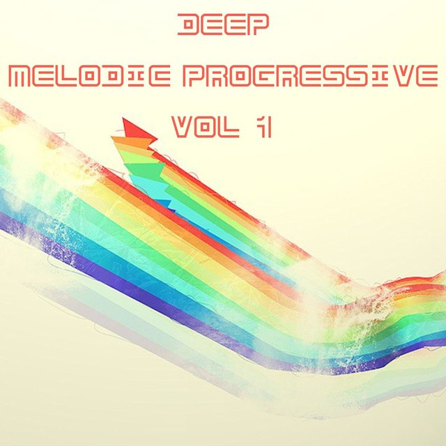 Deep & Melodic Progressive, Vol. 1