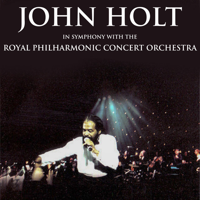 John Holt in Symphony with the Royal Philharmonic Orchestra