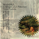 Handel: L'Allegro, Il Penseroso ed Il Moderato, HWV 55 - If I Give Thee Honour Due...Mirth, Admit Me