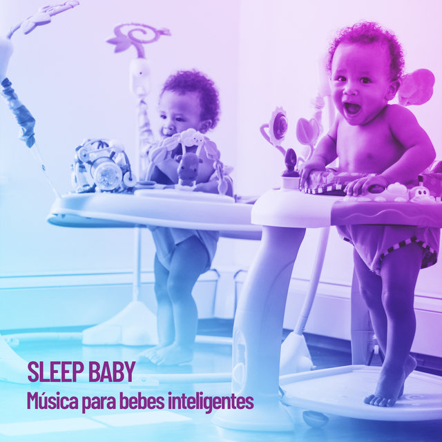 Sleep Baby: Gentle Tones for Babies