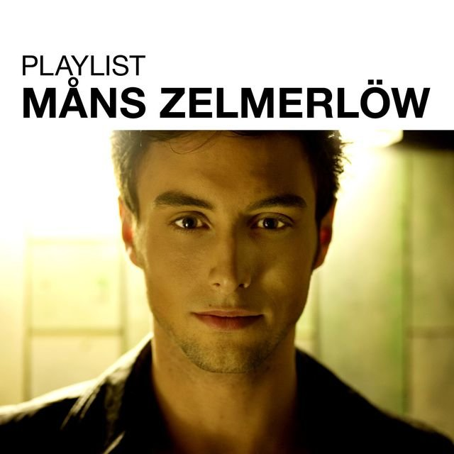 Playlist: Måns Zelmerlöw
