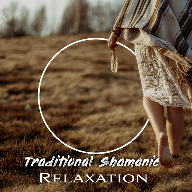 Traditional Shamanic Relaxation