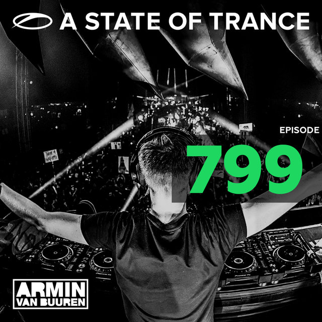 A State Of Trance Episode 799