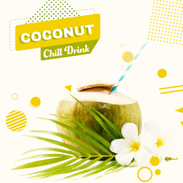 Coconut Chill Drink - Chill Out Music 2020, Palm Trees, Sun, Sandy Beach, Unforgettable Memories, Holiday Madness, Night Party