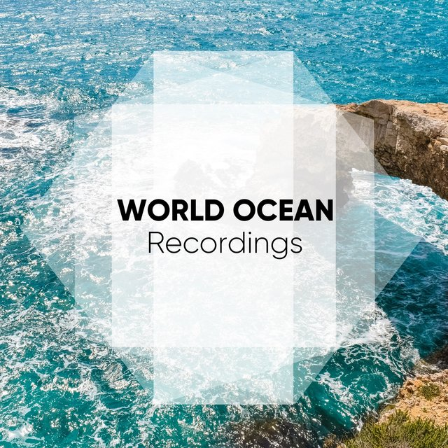 Background World Ocean Recordings