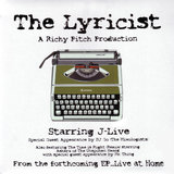 The Lyricist - Feat J-Live (Some Rudeness)
