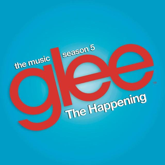 The Happening (Glee Cast Version)