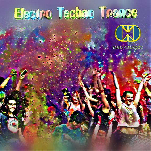 Cover art for album Electro Techno Trance by Cali Crazed