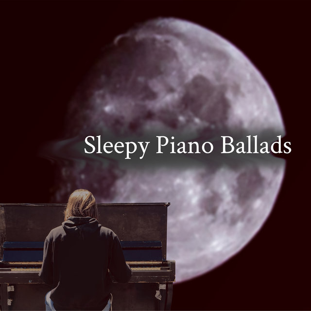 Sleepy Piano Ballads - Mesmerizing Jazz Music for Bedtime, Pure Relaxing Instrumental Sounds, Deep Rest, Sweet Dreams, Insomnia Relief, Dream Life, Mellow Jazz