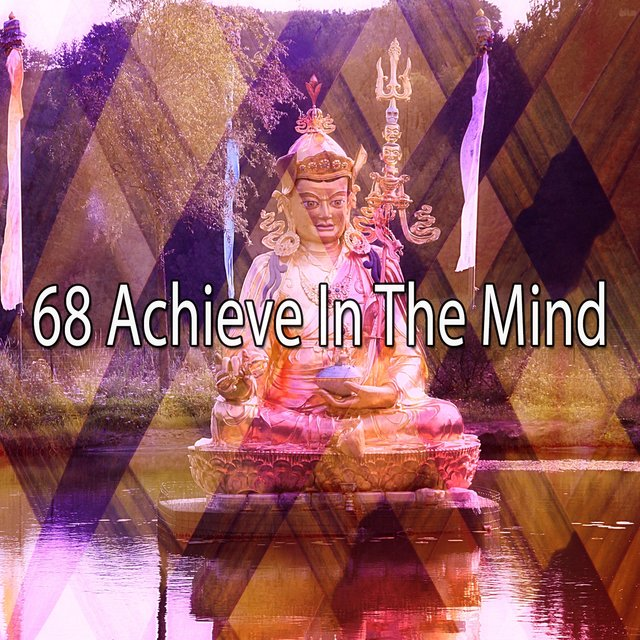 68 Achieve in the Mind