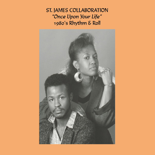 St. James Collaboration: Once Upon Your Life