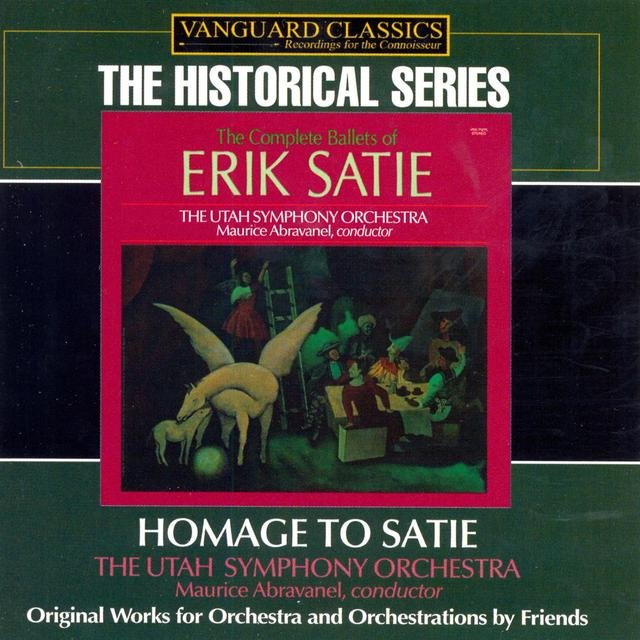 Homage to Satie: Orchestral & Orchestrated Works