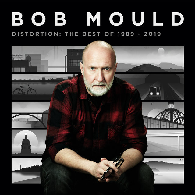 Bob Mould Presents Distortion: The Best of 1989-2019