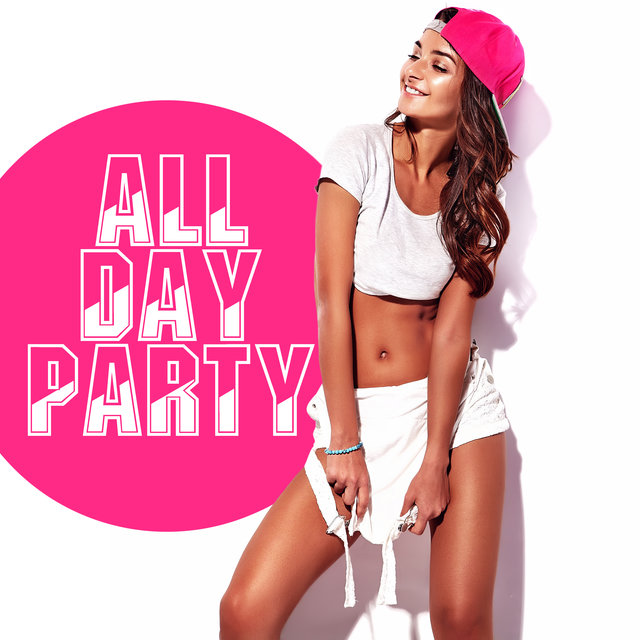 All Day Party – Best Chillout Tracks to Party on the Beach, Holidays 2020, Around the Sun